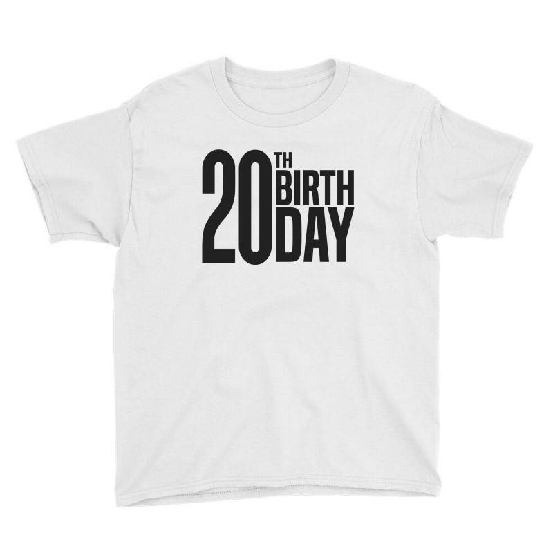 20th Birthday Youth Tee | Artistshot