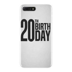 20th Birthday iPhone 7 Plus Case | Artistshot