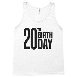 20th Birthday Tank Top | Artistshot