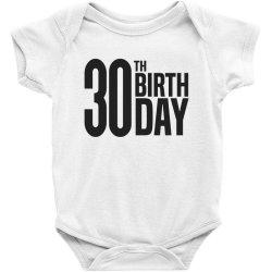 30th Birthday Baby Bodysuit | Artistshot