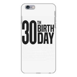 30th Birthday iPhone 6 Plus/6s Plus Case | Artistshot