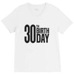 30th Birthday V-Neck Tee | Artistshot