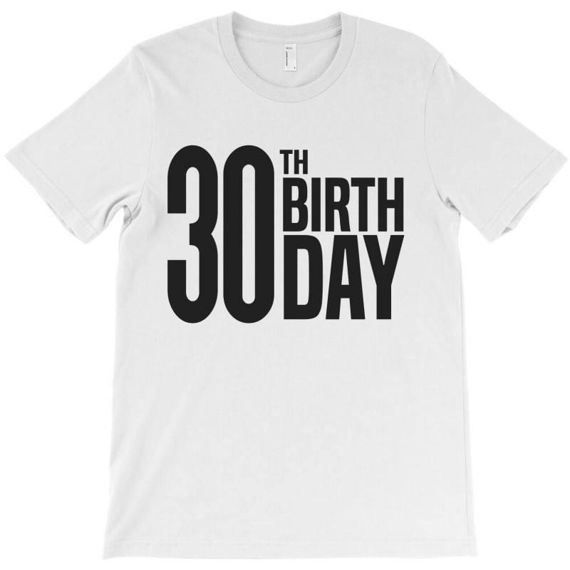 30th Birthday T-shirt | Artistshot