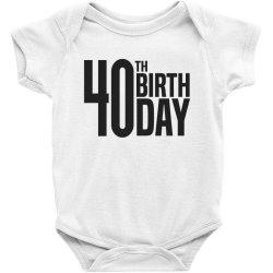 40th Birthday Baby Bodysuit | Artistshot