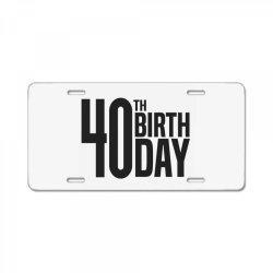 40th Birthday License Plate | Artistshot