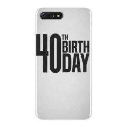 40th Birthday iPhone 7 Plus Case | Artistshot