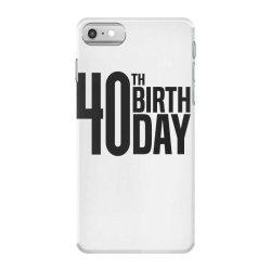 40th Birthday iPhone 7 Case | Artistshot