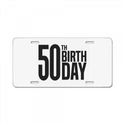 50th Birthday License Plate | Artistshot
