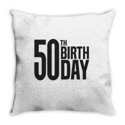 50th Birthday Throw Pillow | Artistshot