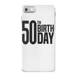 50th Birthday iPhone 7 Case | Artistshot