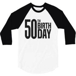 50th Birthday 3/4 Sleeve Shirt | Artistshot