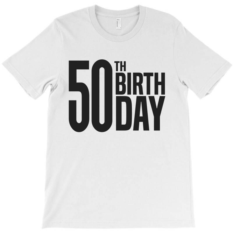 50th Birthday T-shirt | Artistshot