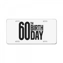 60th Birthday License Plate | Artistshot