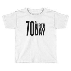 70th Birthday Toddler T-shirt | Artistshot