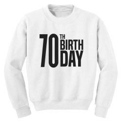 70th Birthday Youth Sweatshirt | Artistshot