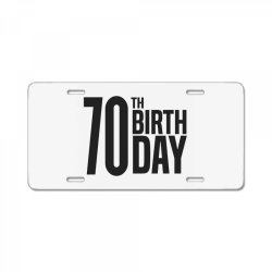 70th Birthday License Plate | Artistshot
