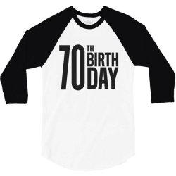 70th Birthday 3/4 Sleeve Shirt   Artistshot