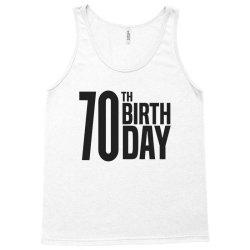 70th Birthday Tank Top   Artistshot