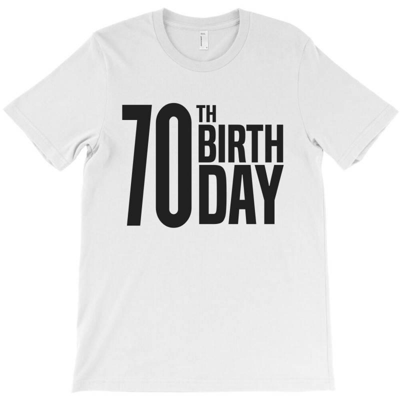 70th Birthday T-shirt   Artistshot