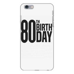 80th Birthday iPhone 6 Plus/6s Plus Case | Artistshot