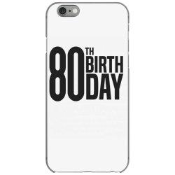 80th Birthday iPhone 6/6s Case | Artistshot