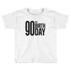 90th Birthday Toddler T-shirt | Artistshot