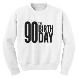 90th Birthday Youth Sweatshirt | Artistshot
