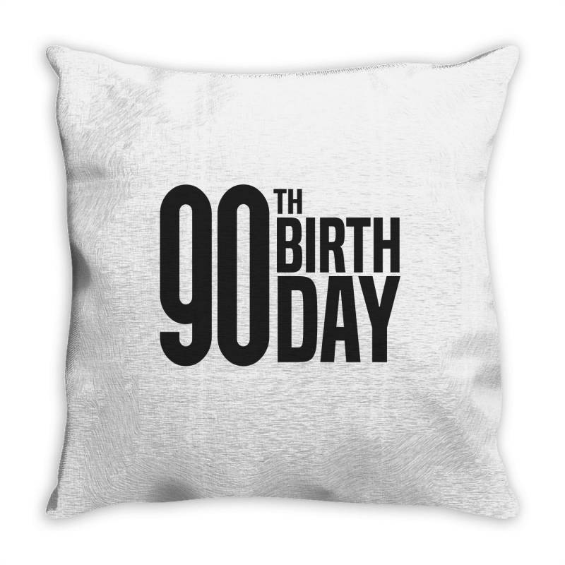 90th Birthday Throw Pillow | Artistshot