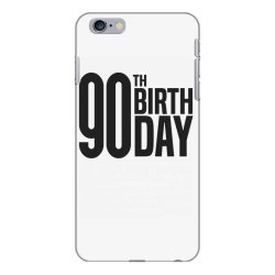 90th Birthday iPhone 6 Plus/6s Plus Case | Artistshot