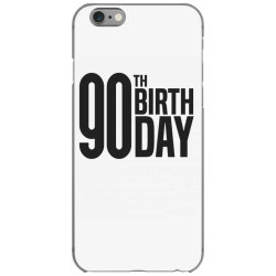 90th Birthday iPhone 6/6s Case | Artistshot