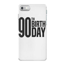 90th Birthday iPhone 7 Case | Artistshot