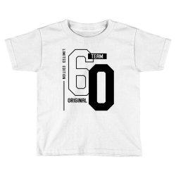 60 Year Old - 60th Birthday Funny Gift Toddler T-shirt | Artistshot