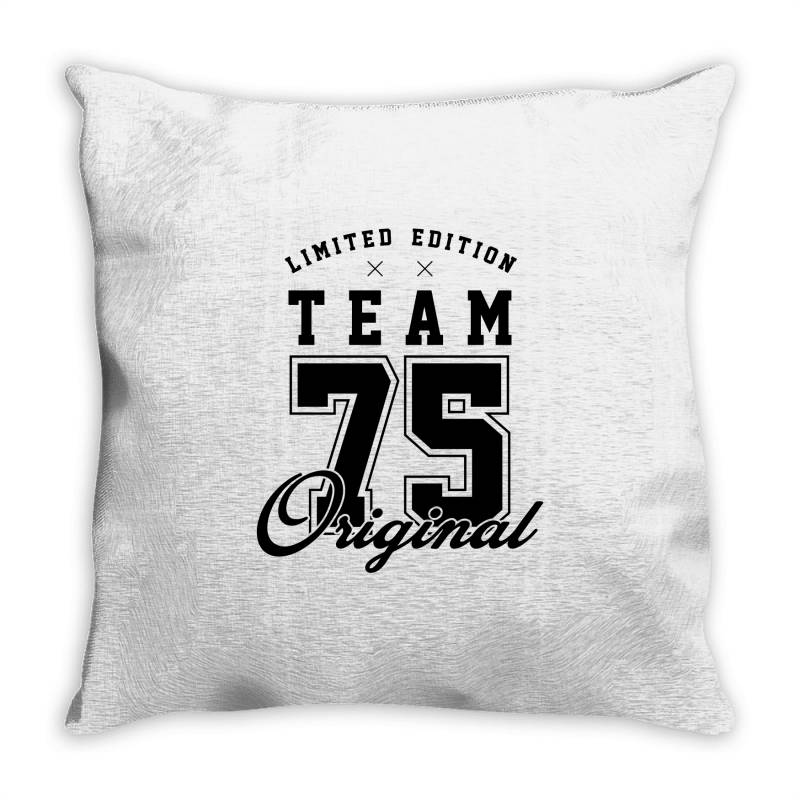 75 Year Old - 75th Birthday Funny Gift Throw Pillow | Artistshot