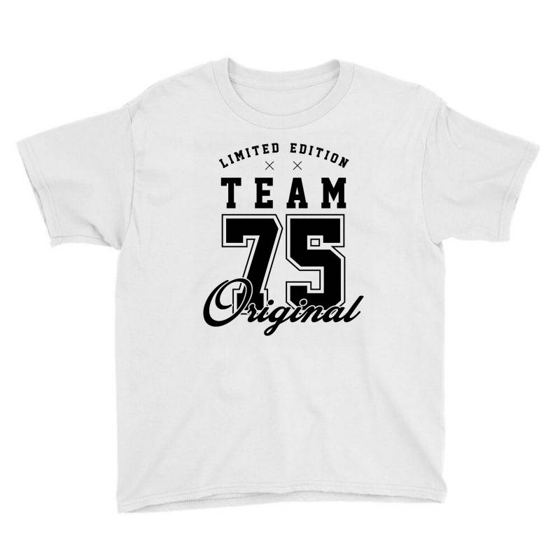 75 Year Old - 75th Birthday Funny Gift Youth Tee   Artistshot