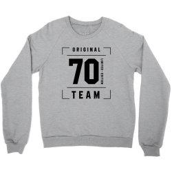 70 Year Old - 70th Birthday Funny Gift Crewneck Sweatshirt | Artistshot