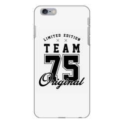 75 Year Old - 75th Birthday Funny Gift iPhone 6 Plus/6s Plus Case | Artistshot