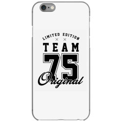 75 Year Old - 75th Birthday Funny Gift iPhone 6/6s Case | Artistshot
