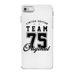 75 Year Old - 75th Birthday Funny Gift iPhone 7 Case | Artistshot