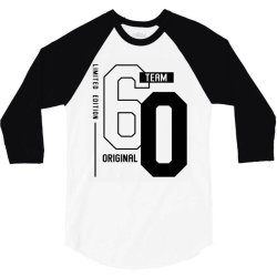 60 Year Old - 60th Birthday Funny Gift 3/4 Sleeve Shirt | Artistshot