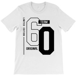 60 Year Old - 60th Birthday Funny Gift T-Shirt | Artistshot