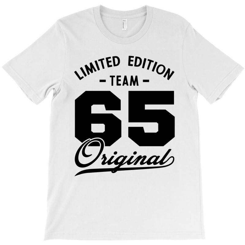 65 Year Old - 65th Birthday Funny Gift T-shirt | Artistshot