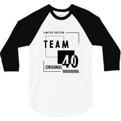 40 Year Old - 40th Birthday Funny Gift 3/4 Sleeve Shirt   Artistshot