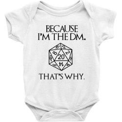 because im the dm Baby Bodysuit | Artistshot