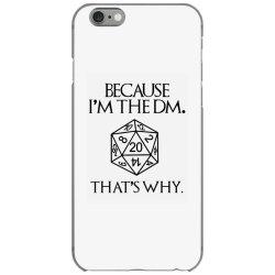 because im the dm iPhone 6/6s Case | Artistshot