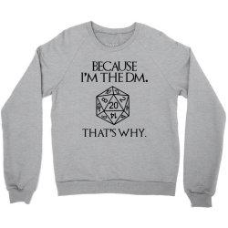 because im the dm Crewneck Sweatshirt | Artistshot