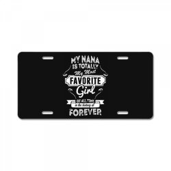 my most favorite girl License Plate | Artistshot