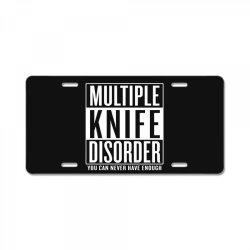 multiple knife disorder License Plate   Artistshot