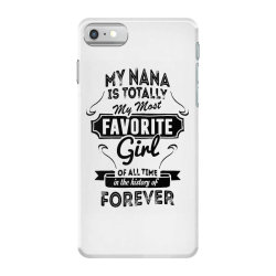 my most favorite girl iPhone 7 Case | Artistshot