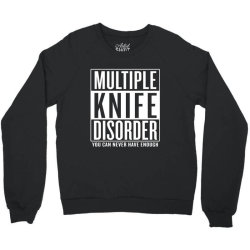 multiple knife disorder Crewneck Sweatshirt | Artistshot