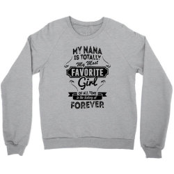 my most favorite girl Crewneck Sweatshirt | Artistshot